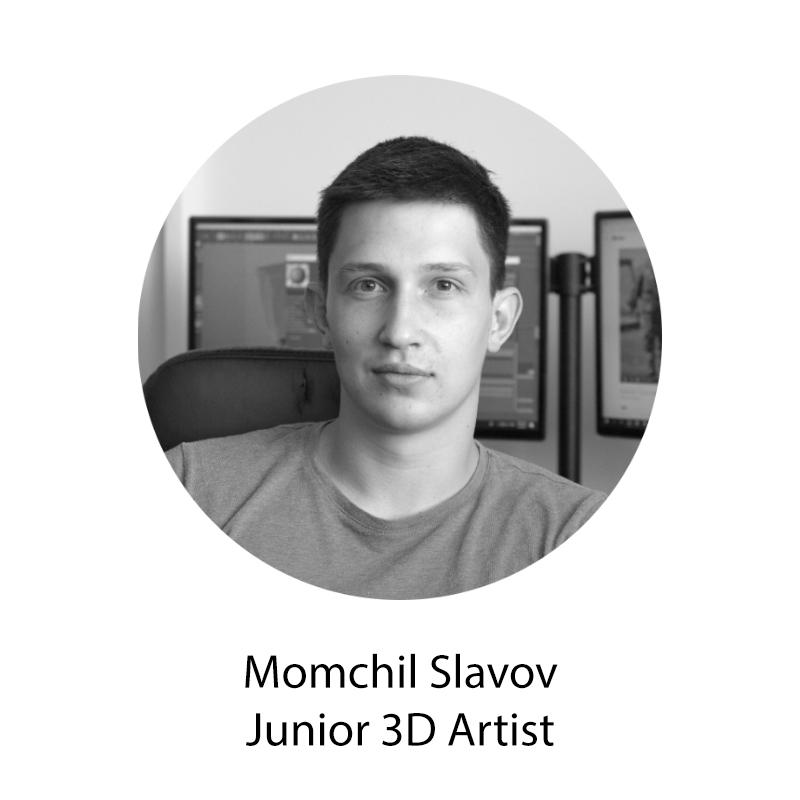 Momchil Slavov Junior 3D Artist